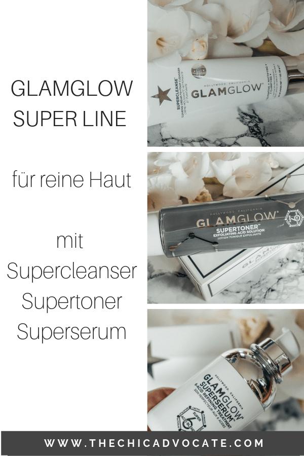 GLAMGLOW SUPER LINE für reine Haut mit Supercleanser Supertoner Superserum